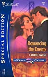 Romancing the Enemy: The Parks Empire (Silhouette Special Edition No. 1621) (0373246218) by Paige, Laurie