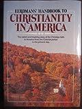 Eerdmans' Handbook to Christianity in America (0802835821) by Noll, Mark A.