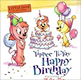 Little Dogs on the Prairie: Yippie Ti-Yay Happy Birthday Book (0849976480) by Lollar, Phil