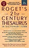 Roget's 21st Century Thesaurus: in Dictionary Form :The Essential Reference for Home, School, or Office (21st Century Reference)