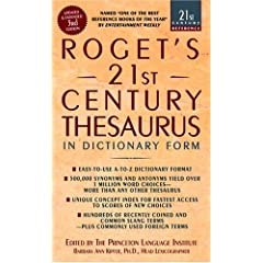 Roget's 21st Century Thesaurus - In Dictionary Form