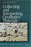 Collecting and interpreting qualitative materials /