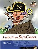 "Afficher ""Le Secret des Sept-Crânes"""