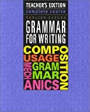 img - for Grammar for Writing: Complete Course by Sadlier-Oxford, Teacher's Edition book / textbook / text book