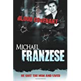 Blood Covenant ~ Michael Franzese