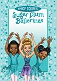Sugar Plum Ballerinas: Perfectly Prima (Sugar Plum Ballerinas series Book 3)