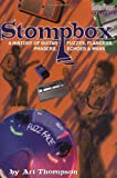 The Stompbox: A History of Guitar Fuzzes, Flangers, Phasers, Echoes and Wahs (0879304790) by Thompson, Dave