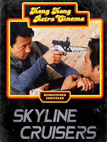 Skyline Cruisers (English Subtitled)