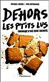 echange, troc Monique Laborde, Anne Gintzburger - Dehors les P'tits Lus