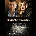 Mistaken Assassin | Cynthia Hickey