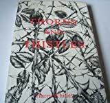 img - for Thorns and Thistles book / textbook / text book