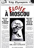 "Afficher ""Eloïse<br /> Eloïse à Moscou"""