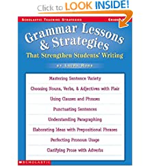 Grammar Lessons and Strategies That Strengthen Students¹ Writing (Grades 4-8)