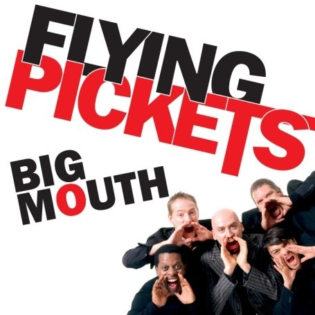 Flying pickets - Big Mouth - Zortam Music
