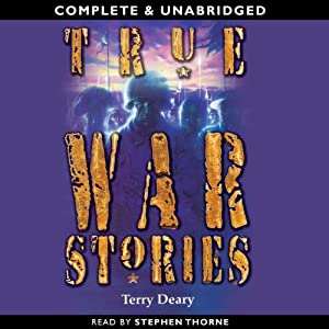 True War Stories | [Terry Deary]