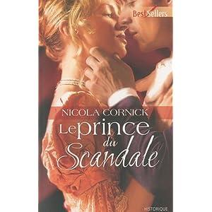 Nicola Cornick - Le prince du scandale de Nicola Cornick 5142awGIhcL._SL500_AA300_
