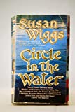 Circle in the Water (0061081396) by Wiggs, Susan