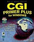 CGI Primer Plus for Windows: Learn to...