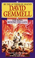 The King Beyond the Gate (Drenai Saga)