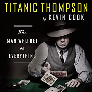 Titanic Thompson Audiobook