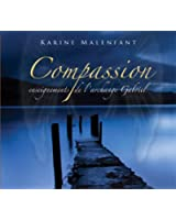 Les méditations de Compassion - Enseignements de l'archange Gabriel - Livre audio
