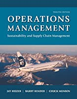 Operations Management: Sustainability and Supply Chain Management, 12th Edition Front Cover