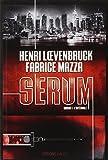Serum Saison 1 - L'intégrale