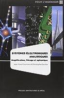 Systèmes électroniques analogiques : Amplification, filtrage et optronique