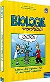 Biologie macchiato: Cartoonkurs für Schüler und Studenten (Pearson Studium - Scientific Tools)