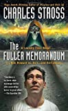 The Fuller Memorandum (A Laundry Files Novel)