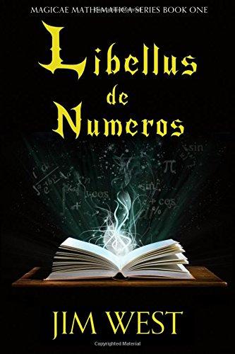Libellus de Numeros: Volume 1 (Magicae Mathematica)