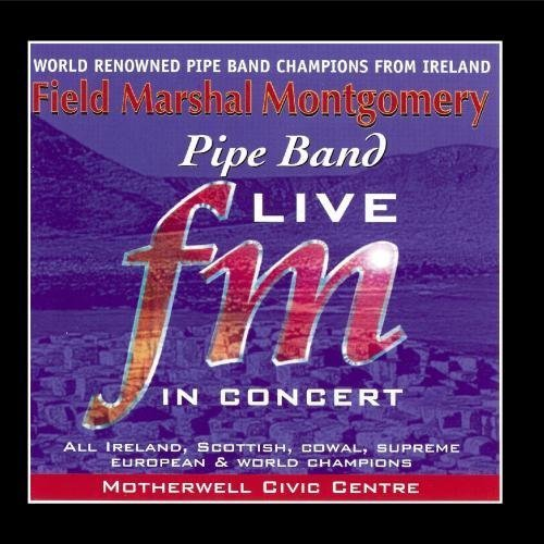field-marshall-montgomery-pipe-band-live-by-field-marshall-montgomery-pipe-band