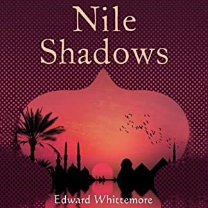 Nile Shadows | [Edward Whittemore]
