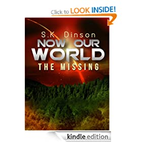 Now Our World: The Missing (Book 1)