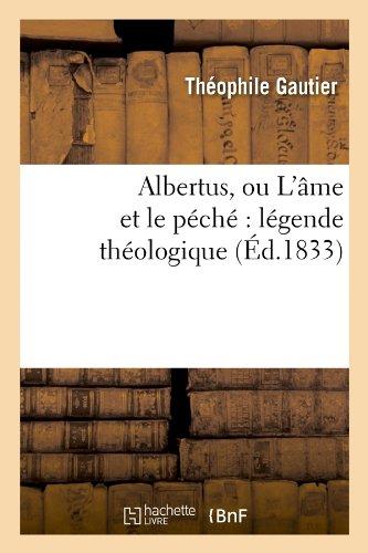 Albertus, ou L'âme et le péché : légende théologique (Éd.1833)