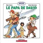 Le papa de David: Munsch Les classiques