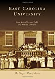 img - for East Carolina University (Campus History) by Tucker PhD John Allen Carlson Arthur (2013-10-07) Paperback book / textbook / text book