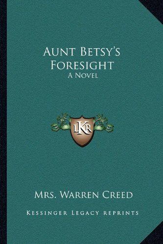 Aunt Betsy's Foresight