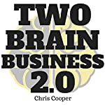 Two-Brain Business 2.0 | Chris Cooper