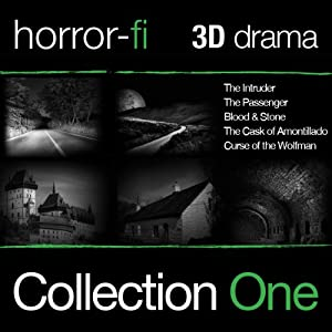 3D Horror-Fi, Collection 1: A 3D Horror-fi Production | [Marty Ross, Nick Hewson, Stuart Price, Gareth Parker, Edgar Allan Poe]