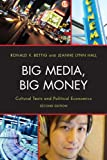 img - for Big Media, Big Money: Cultural Texts and Political Economics book / textbook / text book