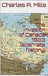 The Invasion of Canada 1933 (alternat...