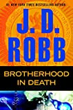 Brotherhood in Death: In Death (kindle edition)
