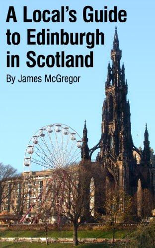 James McGregor - A Local's Guide to Edinburgh in Scotland