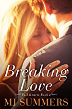 Breaking Love (Full Hearts Book 2)