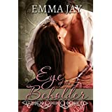 Eye of the Beholder, An Erotic Romance ~ Emma Jay
