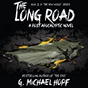 The Long Road - A Post Apocalyptic Novel: The New World | G. Michael Hopf
