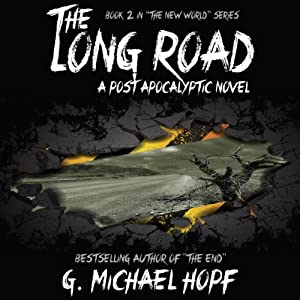 The Long Road - A Post Apocalyptic Novel Audiobook