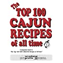 The Top 100 Cajun Recipes of All Time