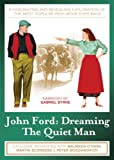 John Ford: Dreaming the Quiet Man [DVD]